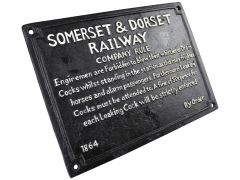 Somerset and Dorset Company Rule - Cast Iron Train Railway Sign Plaque